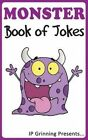 A Monster Book of Jokes: Joke Books for Kids by I P Factly, I P Grinning (Paperback / softback, 2014)
