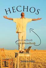 Hechos : De lo Ordinario a lo Extraordinario by Suleica Pozo (2013, Hardcover)