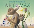 Art and Max by David Wiesner (Paperback, 2015)