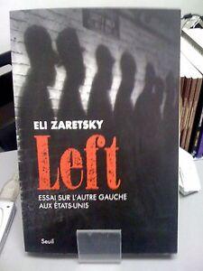 Left-Essai-sur-l-039-autre-gauche-aux-Etats-Unis-Eli-Zaretsky