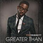 Greater Than * by Tye Tribbett (CD, 2013, Motown)