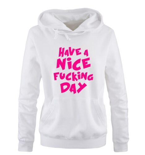 Mi hai interrotto shirts-Have a Nice Fucking Day-donna hoodie