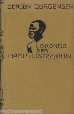 Jürgen Jürgensen LOKONGO DER HÄUPTLINGSSOHN Afrikaner dänische Afrika-Literatur