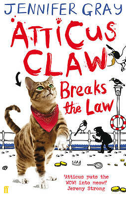 1 of 1 - Atticus Claw Breaks the Law - NEW BOOK - Free Uk Post