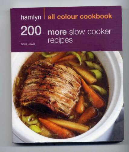 1 of 1 - 200 More Slow Cooker Recipes by Sara Lewis A VG  Qld Quick Post