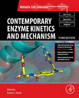 Contemporary Enzyme Kinetics and Mechanism: Reliable Lab Solutions by Elsevier Science Publishing Co Inc (Paperback, 2009)