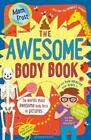 The Awesome Body Book von Adam Frost (2016, Taschenbuch)
