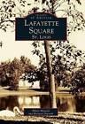 Lafayette Square, St. Louis by Richard Deposki, Albert Montesi (Paperback / softback, 1999)