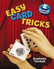 Easy Card Tricks by Stephanie Turnbull (Paperback, 2013)