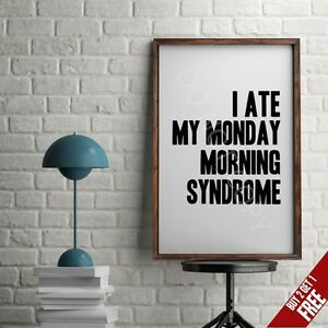 Image Is Loading Monday Syndrome A3 A4 Poster Typography Print Motivational