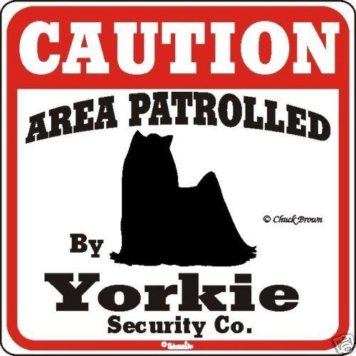 Yorkie Caution Dog Sign