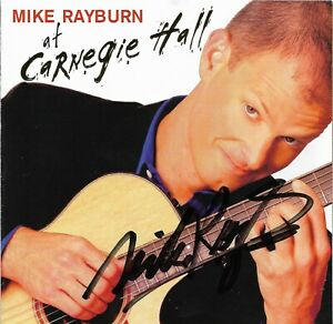 Mike Rayburn At Carnegie Hall * by Mike Rayburn (CD, 2006)  Original Signed