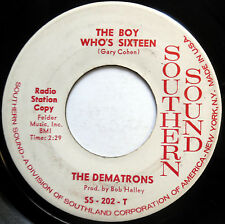 DEMATRONS 45 Boy Who's Sixteen / East Is East PROMO Garage BELL SOUND STAMP e998