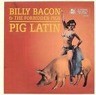 Pig Latin by Billy Bacon & the Forbidden Pigs (CD, Jul-2000, Triple X Entertainment)