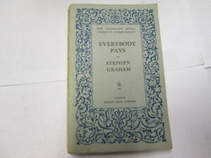 Good-Everybody-Pays-Graham-Stephen-1932-01-01-Condition-is-commensurate-wit