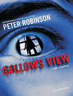 Gallows View: The First Inspector Banks Mystery by Peter Robinson (CD-Audio, 2009)