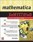 Mathematica Demystified by Jim Hoste (Paperback, 2008)