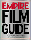 Empire  Film Guide: The Definitive Bible for Film Lovers from the World's Best Movie Magazine by Empire Magazine (Paperback, 2007)