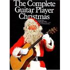 The Complete Guitar Player - Christmas Songbook by Music Sales Ltd (Paperback, 1992)