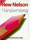 Nelson Handwriting: Bk. 2 by Peter Smith, A. Inglis (Spiral bound, 1984)