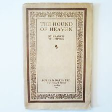 Hound of Heaven - Francis Thompson - Burns Oates - c1915 - Vellum Wrappers