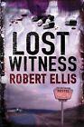 The Lost Witness by Robert Ellis (Paperback, 2011)