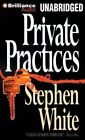 Private Practices by Professor of Politics Stephen White (CD-Audio, 2014)
