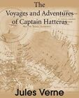 The Voyages and Adventures of Captain Hatteras by Jules Verne (Paperback / softback, 2014)