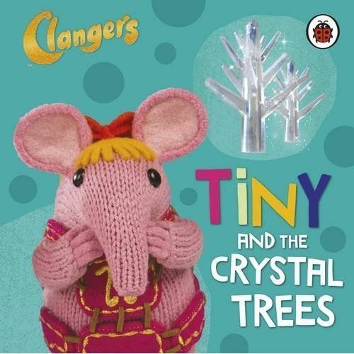 Clangers: Tiny and the Crystal Trees-ExLibrary