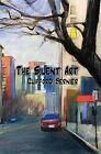 The Silent Art by Clifford Bernier (Paperback / softback, 2014)