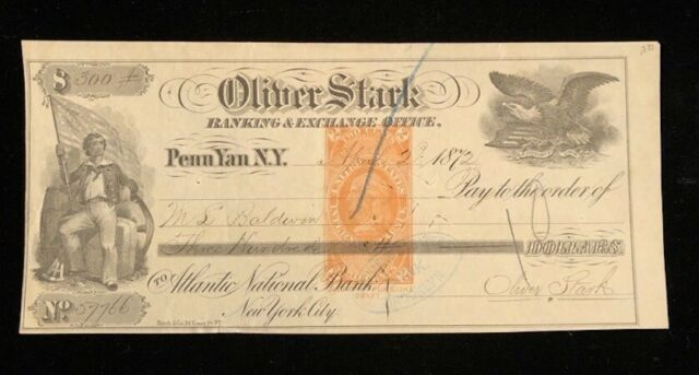 U.S: USED CHECK #RNE5 1872 OLIVER STARK BANKING & EXCHANGE OFFICE PENN YAN NY