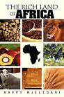 The Rich Land of Africa by Happy Njelesani (Paperback / softback, 2010)