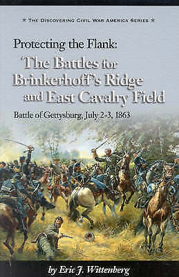 Protecting the Flank: The Battles for Brinkerhoff's Ridge and East Cavalry...