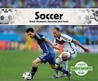 Soccer:: Great Moments, Records, and Facts by Teddy Borth (Hardback, 2015)