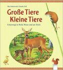Große Tiere - Kleine Tiere von Claudia Toll und Ilka Sokolowski (2013, Gebundene Ausgabe)