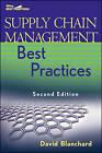 Supply Chain Management Best Practices by David Blanchard (Hardback, 2010)