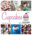 Cupcakes de La Primrose Bakery by Lisa Thomas, Martha Swift (Hardback, 2014)