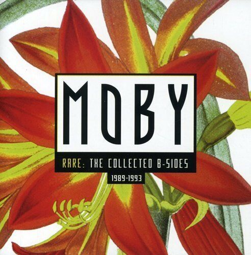 Moby : Rare: the Collected B-Sides 1989-1993  2CD