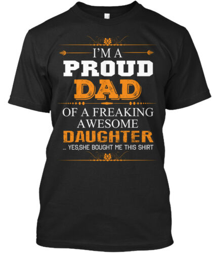 Proud Dad #daughter For I/'m A Of Freaking Awesome Standard Unisex T-shirt