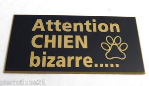 format  200x98 mm 2 versions plaque gravée ATTENTION AU CHIEN