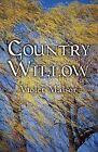 Country Willow by Violet Malsor (Paperback / softback, 2011)