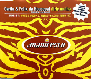 Qwilo-amp-Felix-Da-Housecat-Maxi-CD-Dirty-Motha-UK-EX-EX