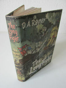 The-Long-Fight-by-D-A-Rayner-1958-1st-edition-signed-by-author-513CB