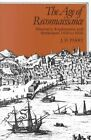 The Age of Reconnaissance: Discovery, Exploration and Settlement, 1450-1650 by J. H. Parry (Paperback, 1982)