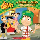El Chavo: Una Aventura a Lo Grande / A Great Big Adventure by Maraa Domanguez (Paperback / softback, 2015)