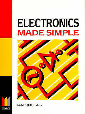 Electronics Made Simple (Made Simple Series)-ExLibrary