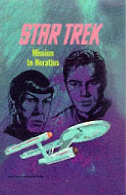"""AS NEW"" Mission to Horatius (Star Trek: The Original Series), Reynolds, Mack, B"