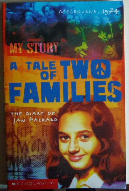 My Story A Tale of Two Families: The Diary of Jan Packard, Melbourne 1974