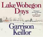 Lake Wobegon Days by Garrison Keillor (CD-Audio, 1986)