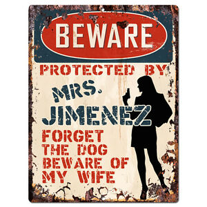 PPBW-0147-Beware-Protected-by-MRS-JIMENEZ-Rustic-Tin-Sign-Funny-Gift-Ideas